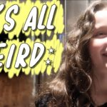 It's All Weird (WK 396.5) | Bratayley