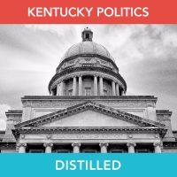 Kentucky Politics Distilled: Coronavirus Response